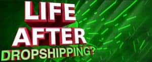 Life After Drop Shipping iAmAttila