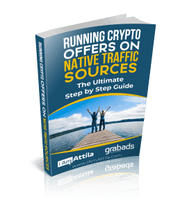 Running Crypto Offers on Native Traffic Sources - The Ultimate Step by Step Guide by iAmAttila