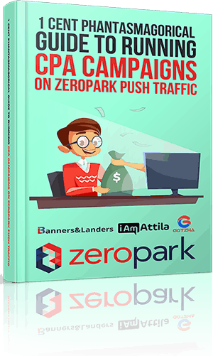 How to Run PUSH Campaigns from Scratch on ZEROPARK and Make Lambo Money - 5 Step Guide