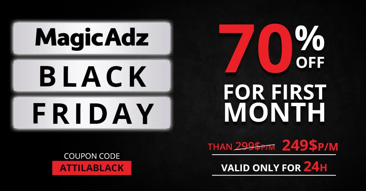 , MagicAdz Black Friday Offer!!! – Get 70% OFF with this coupon!