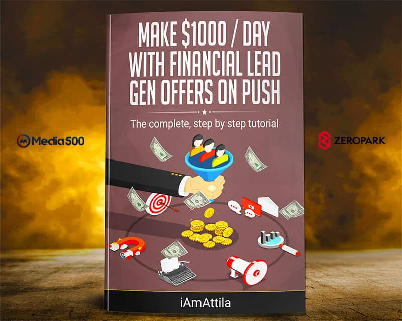, [100% FREE] Super Detailed, Paid Traffic guide to Converting Financial Lead Gen Offers on PUSH Traffic