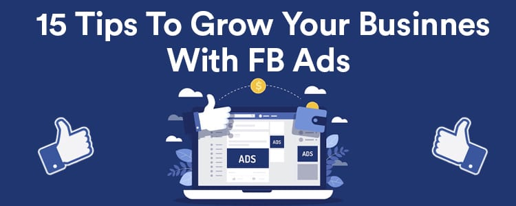15 Epic Tips to Increase Sales with Facebook Ads in 2021 for Your Business