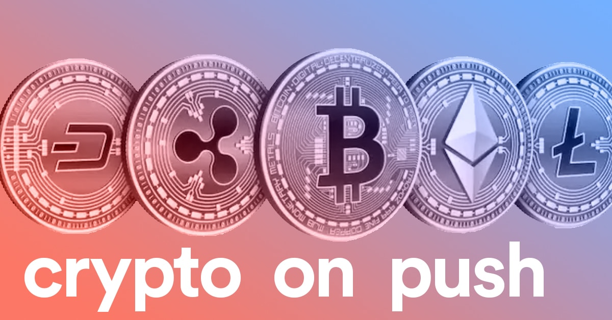 How to Make Money with Crypto on Push - The Incredible Guide